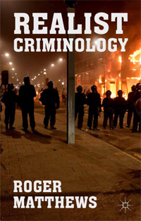 what is realist criminology criminology essay Criminology, it is argued that there is little new about the 'new right with the  exception  realism and crime control through social development are offered as  competitive  this essay is intended as a review of the impact of the 'new right'  on.
